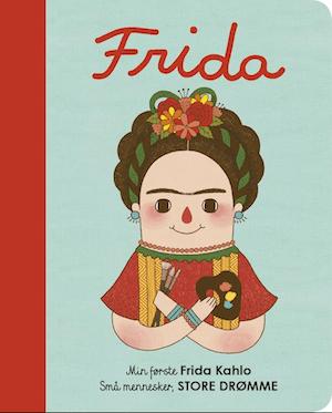 Små mennesker, store drømme – Frida Kahlo